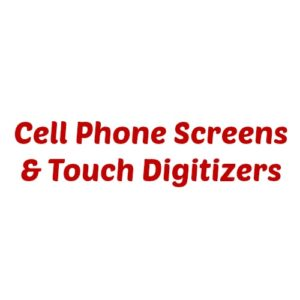 Cell Phone Screens and Touch Digitizers